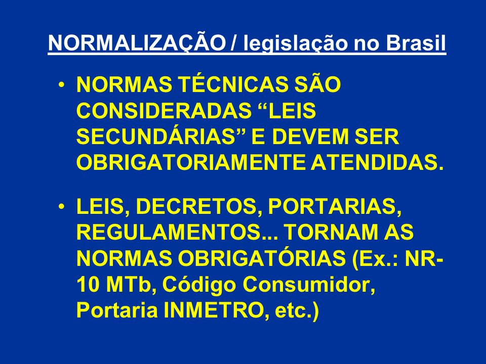 NORMALIZAÇÃO / legislação no Brasil