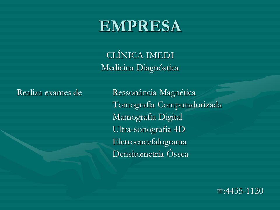 EMPRESA CLÍNICA IMEDI Medicina Diagnóstica