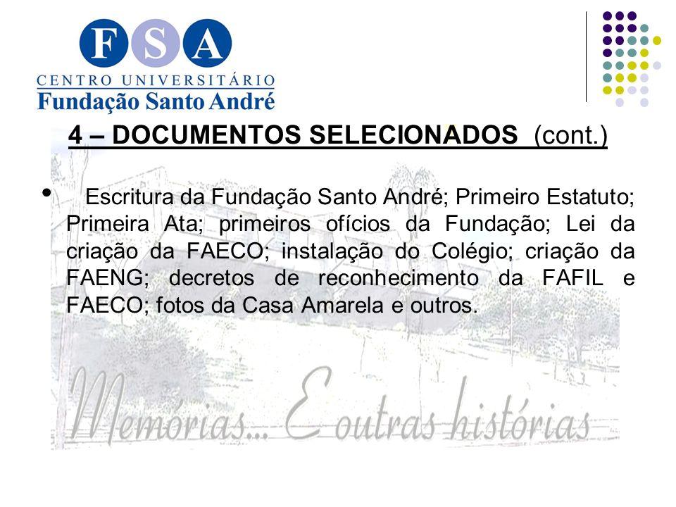 4 – DOCUMENTOS SELECIONADOS (cont.)