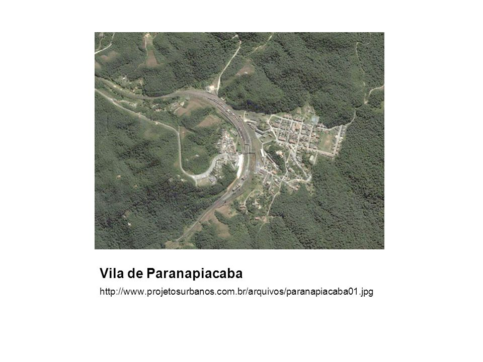 Vila de Paranapiacaba http://www.projetosurbanos.com.br/arquivos/paranapiacaba01.jpg