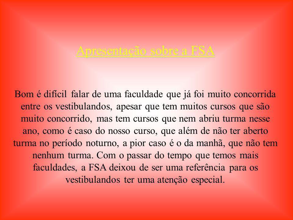 Apresentação sobre a FSA