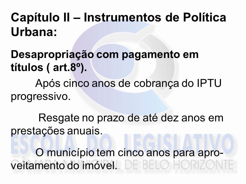 Capítulo II – Instrumentos de Política Urbana: