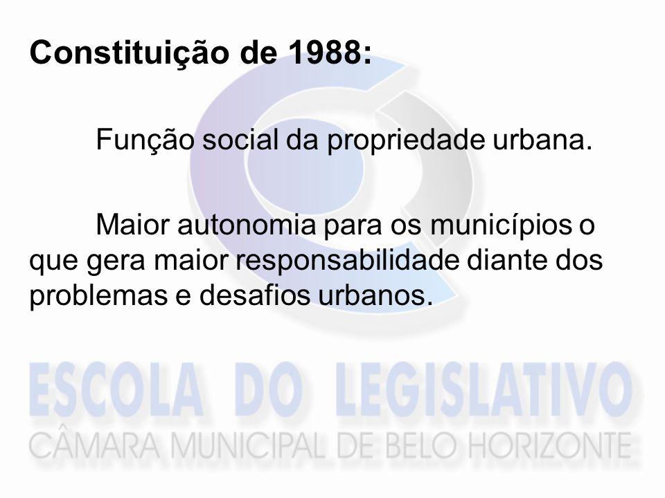 Constituição de 1988: Função social da propriedade urbana.