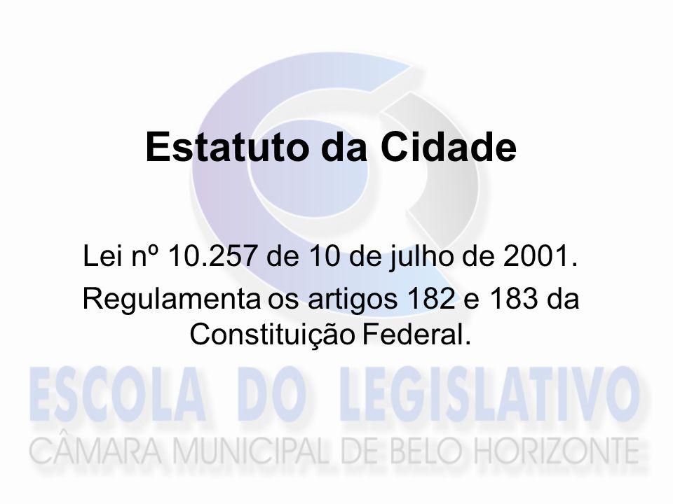 Regulamenta os artigos 182 e 183 da Constituição Federal.