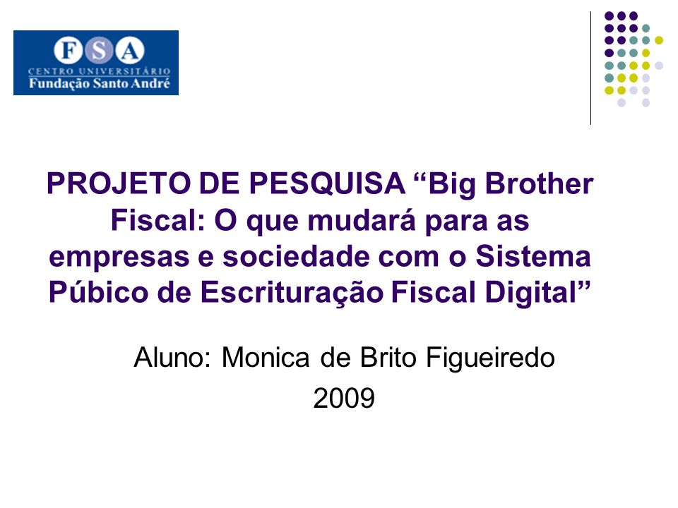 Aluno: Monica de Brito Figueiredo 2009
