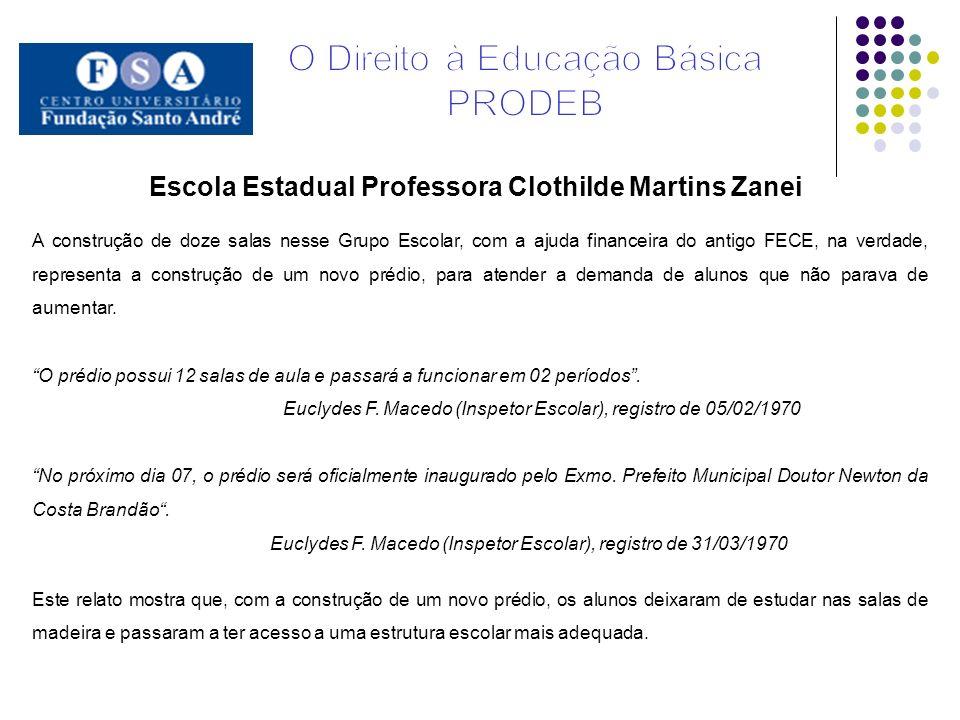Escola Estadual Professora Clothilde Martins Zanei
