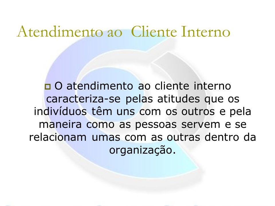 Atendimento ao Cliente Interno