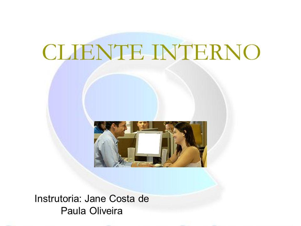 Instrutoria: Jane Costa de Paula Oliveira