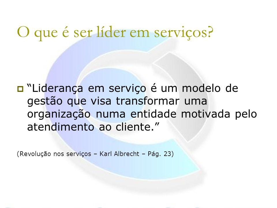 O que é ser líder em serviços
