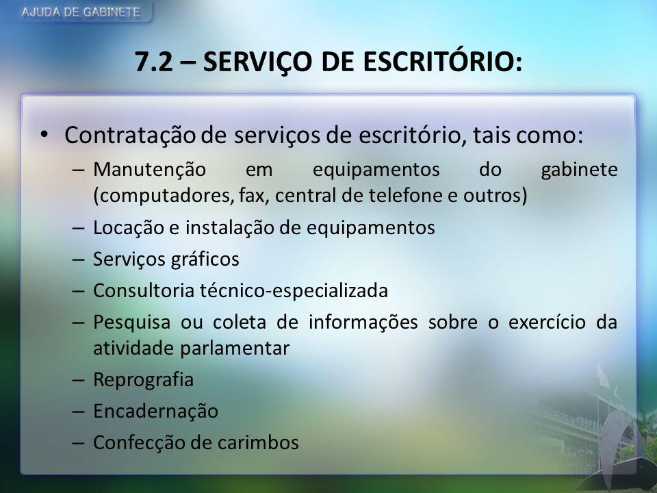 7.2 – SERVIÇO DE ESCRITÓRIO: