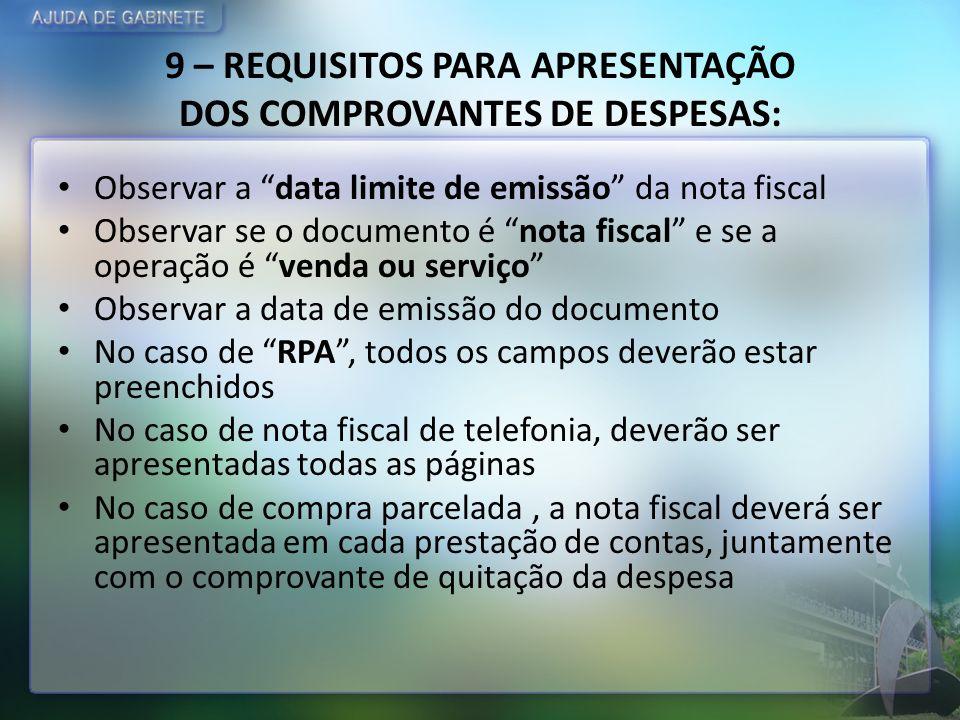9 – REQUISITOS PARA APRESENTAÇÃO DOS COMPROVANTES DE DESPESAS:
