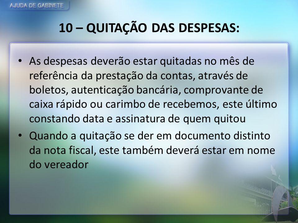 10 – QUITAÇÃO DAS DESPESAS: