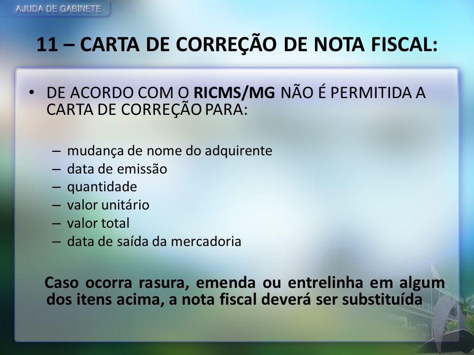 11 – CARTA DE CORREÇÃO DE NOTA FISCAL: