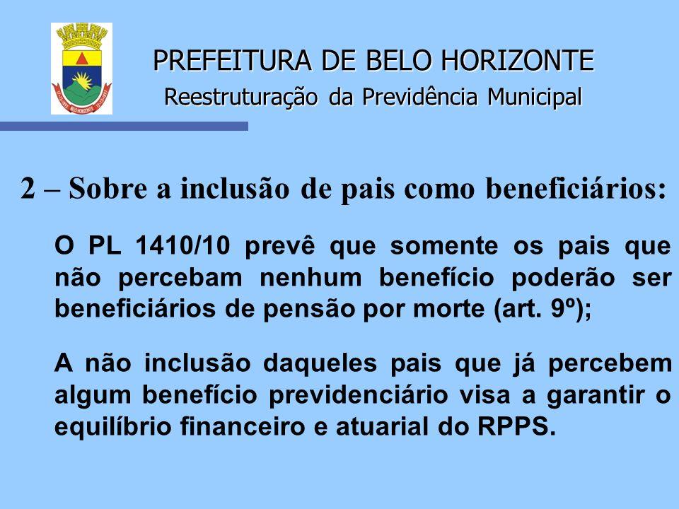 PREFEITURA DE BELO HORIZONTE Reestruturação da Previdência Municipal