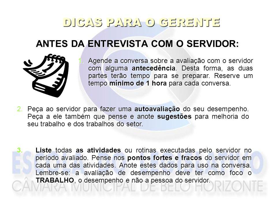 ANTES DA ENTREVISTA COM O SERVIDOR: