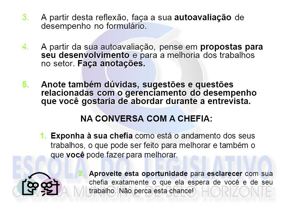 NA CONVERSA COM A CHEFIA: