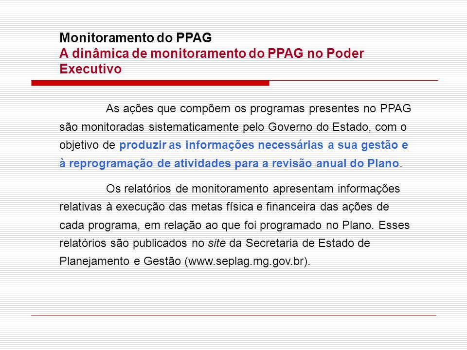 A dinâmica de monitoramento do PPAG no Poder Executivo