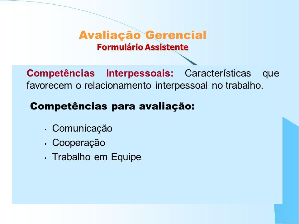 Avaliação Gerencial Formulário Assistente