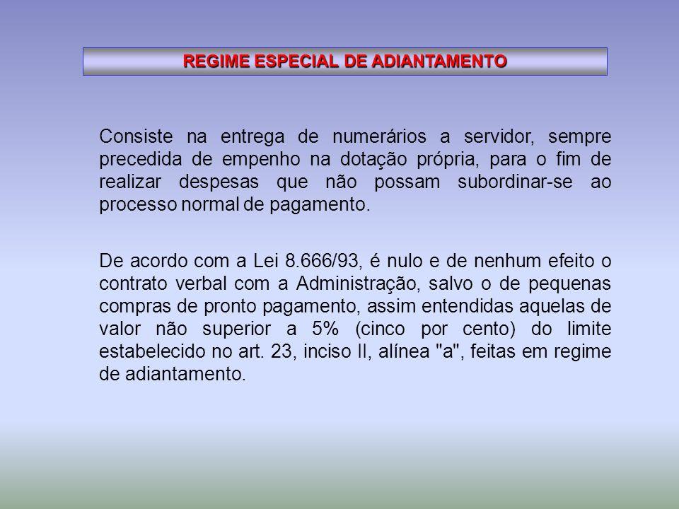 REGIME ESPECIAL DE ADIANTAMENTO