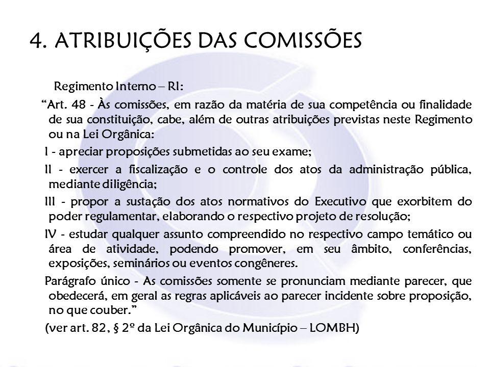 4. ATRIBUIÇÕES DAS COMISSÕES