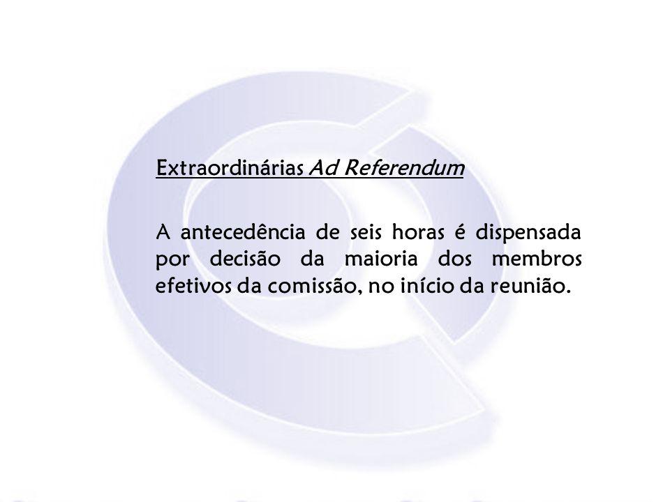Extraordinárias Ad Referendum
