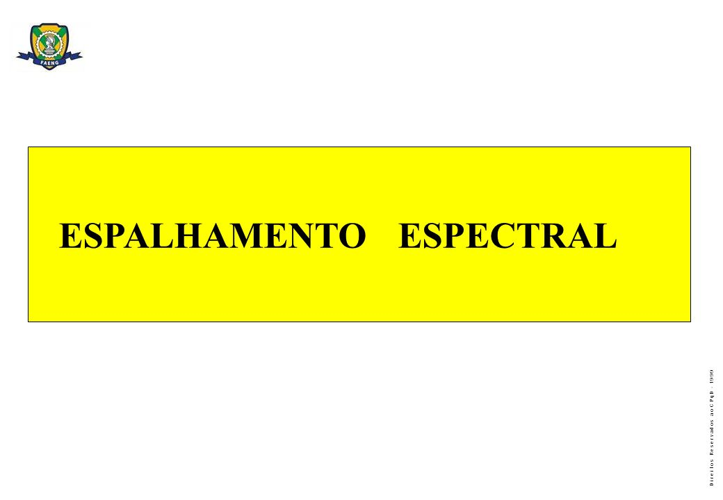 ESPALHAMENTO ESPECTRAL