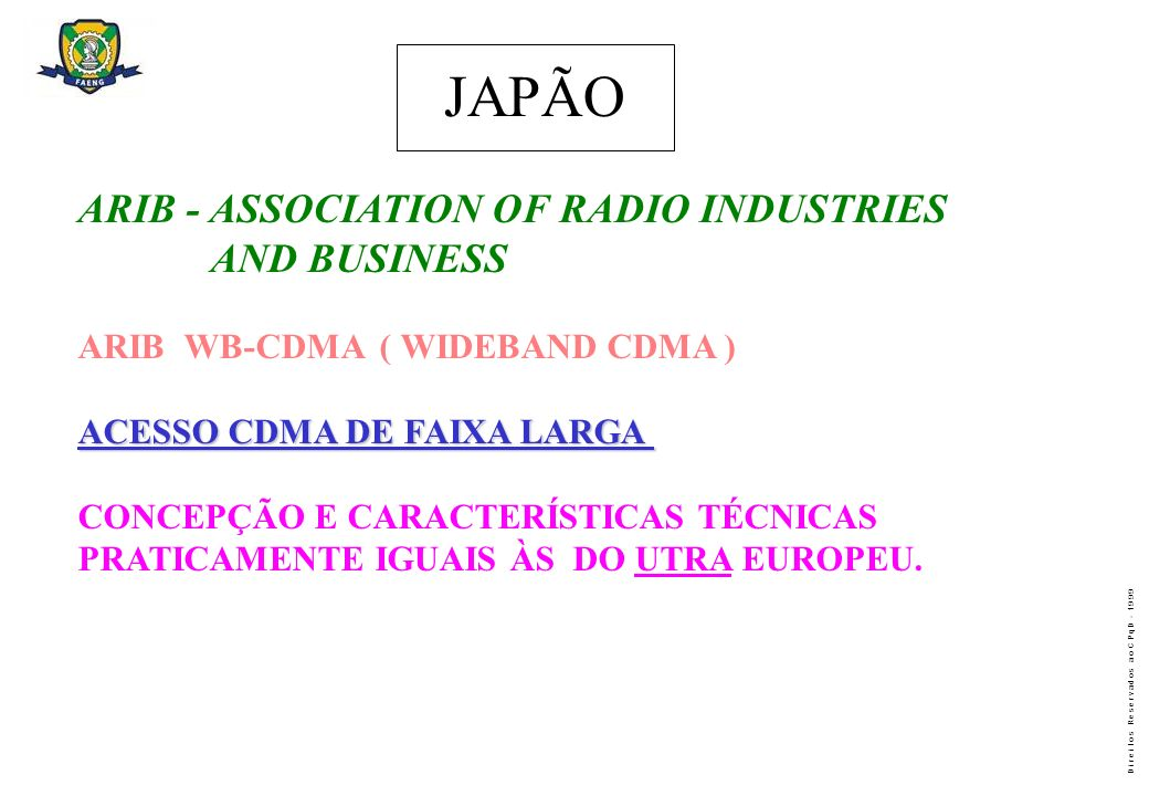 JAPÃO ARIB - ASSOCIATION OF RADIO INDUSTRIES AND BUSINESS