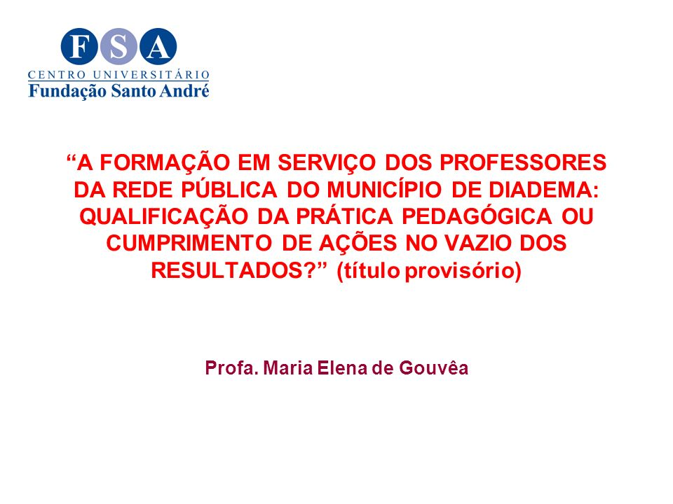Profa. Maria Elena de Gouvêa