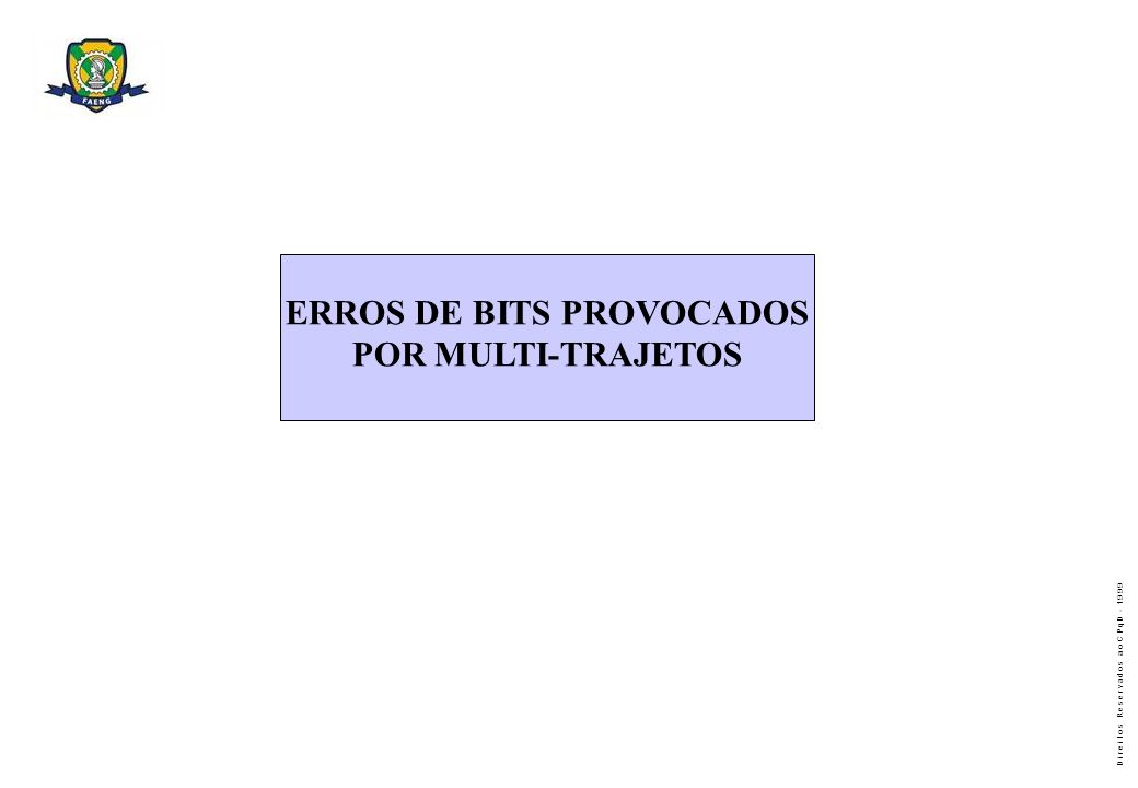 ERROS DE BITS PROVOCADOS