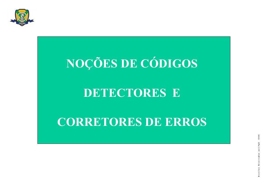 NOÇÕES DE CÓDIGOS DETECTORES E CORRETORES DE ERROS