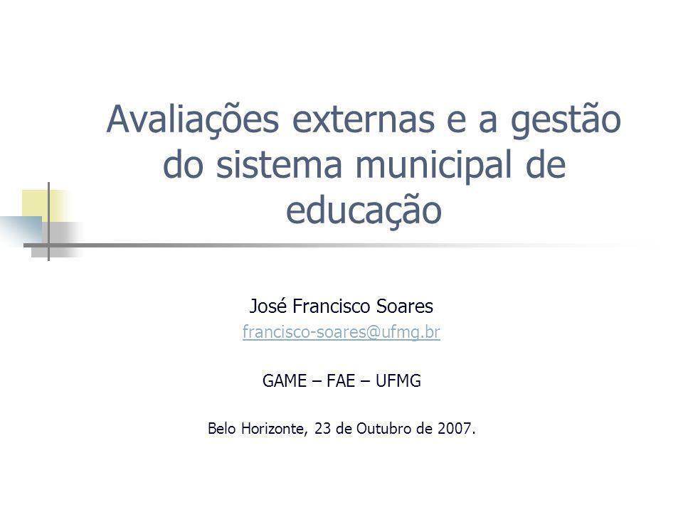 Avaliações externas e a gestão do sistema municipal de educação