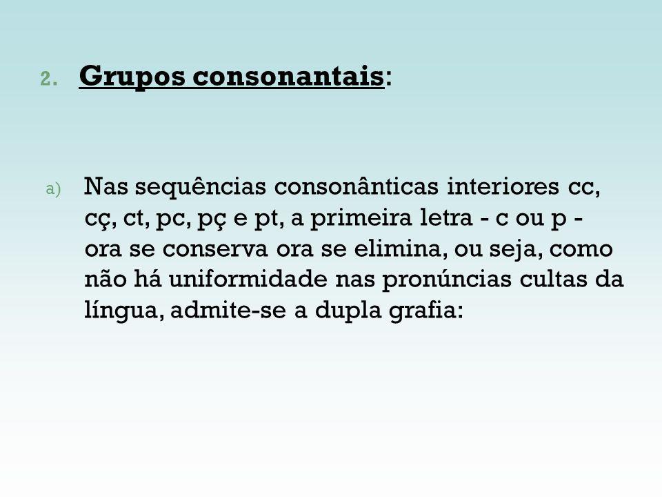 Grupos consonantais: