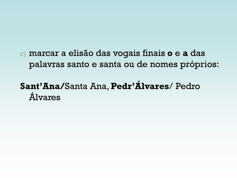 Sant'Ana/Santa Ana, Pedr'Álvares/ Pedro Álvares