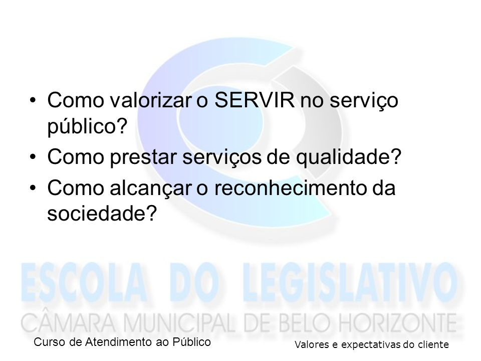 Como valorizar o SERVIR no serviço público