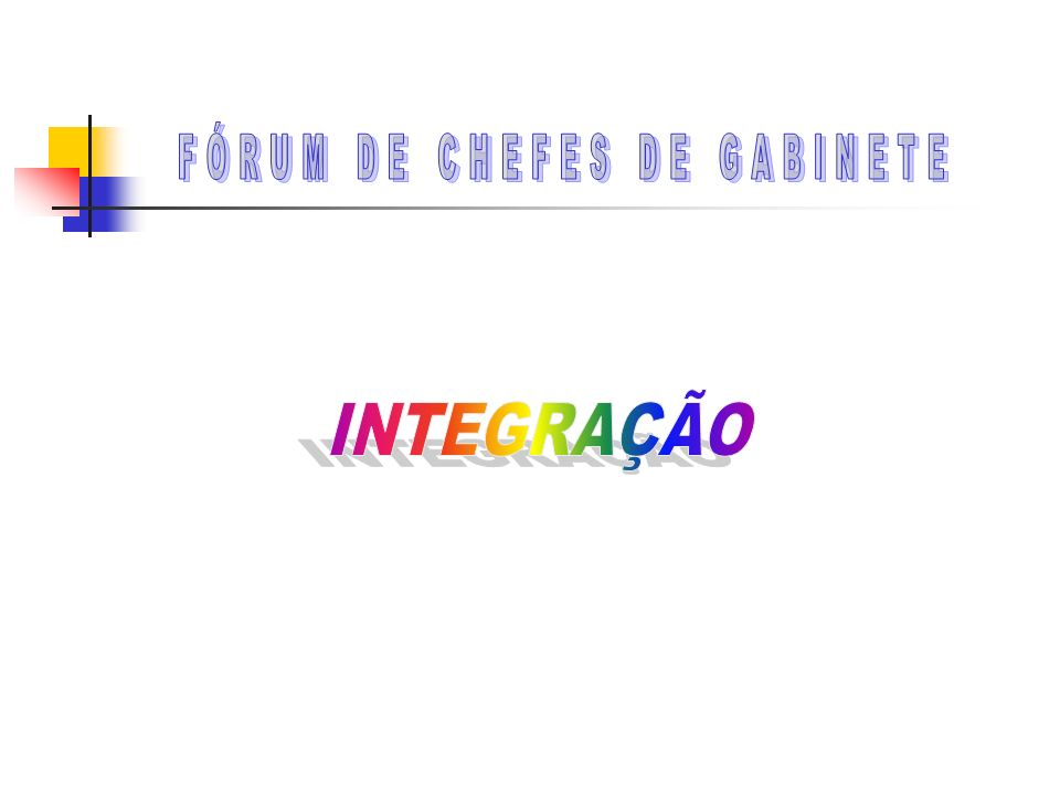 FÓRUM DE CHEFES DE GABINETE