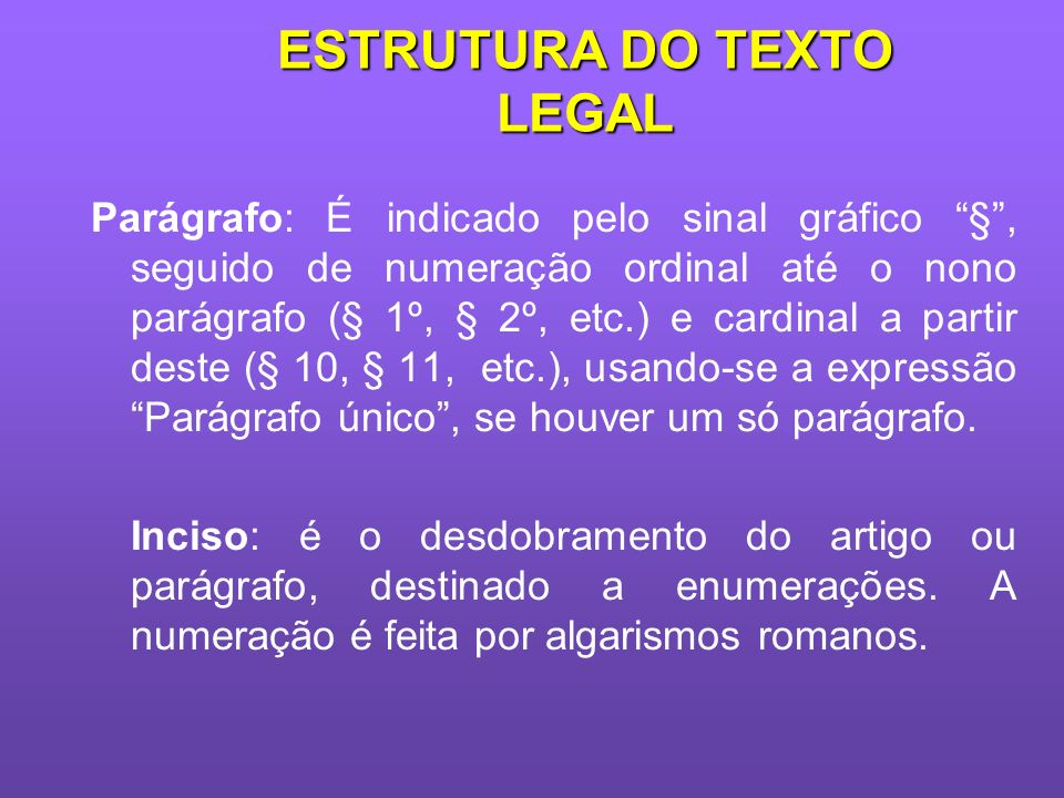 ESTRUTURA DO TEXTO LEGAL