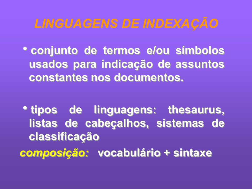 LINGUAGENS DE INDEXAÇÃO