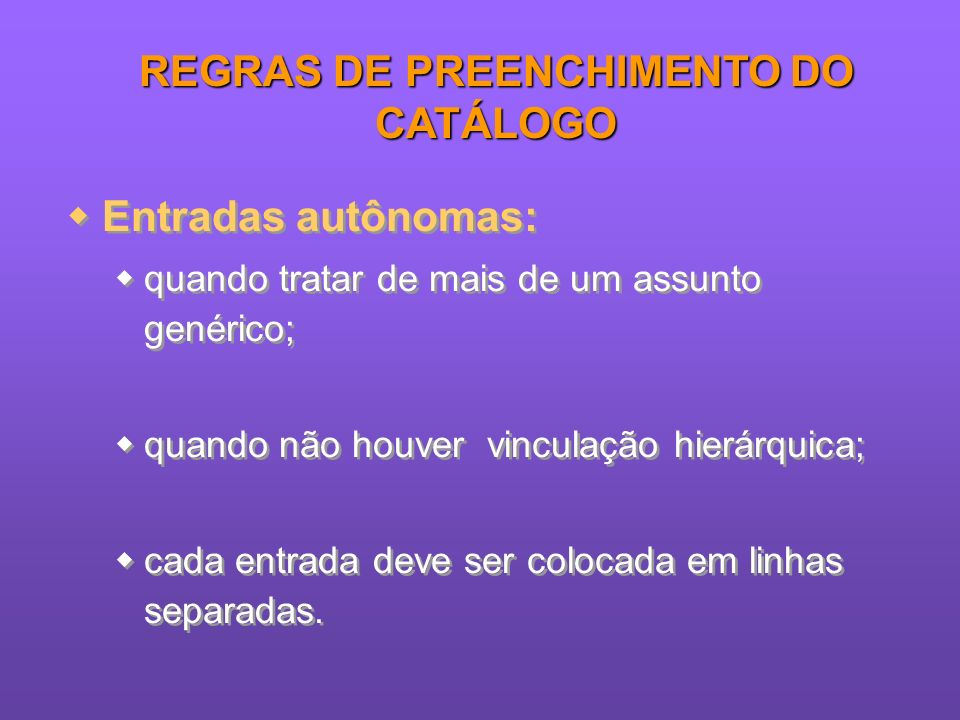 REGRAS DE PREENCHIMENTO DO CATÁLOGO