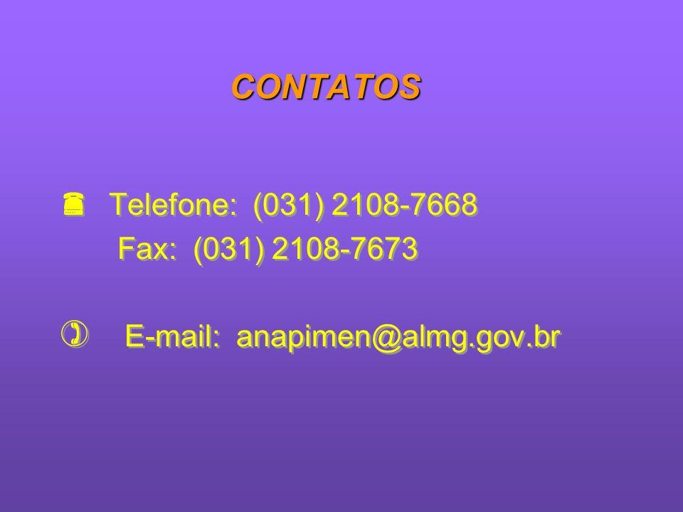 CONTATOS Telefone: (031) 2108-7668 Fax: (031) 2108-7673