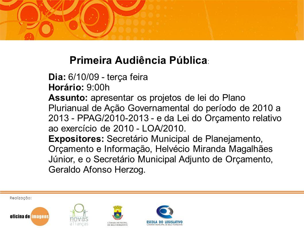 Primeira Audiência Pública:
