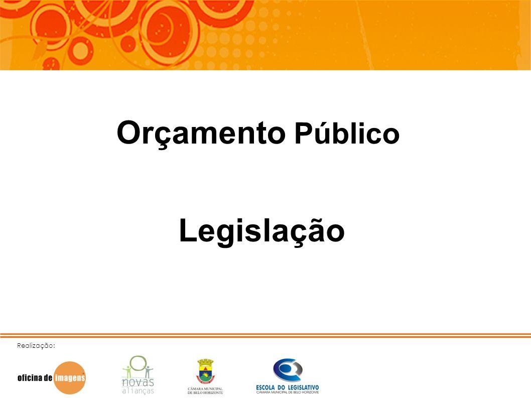 Orçamento Público Legislação Realização: 9