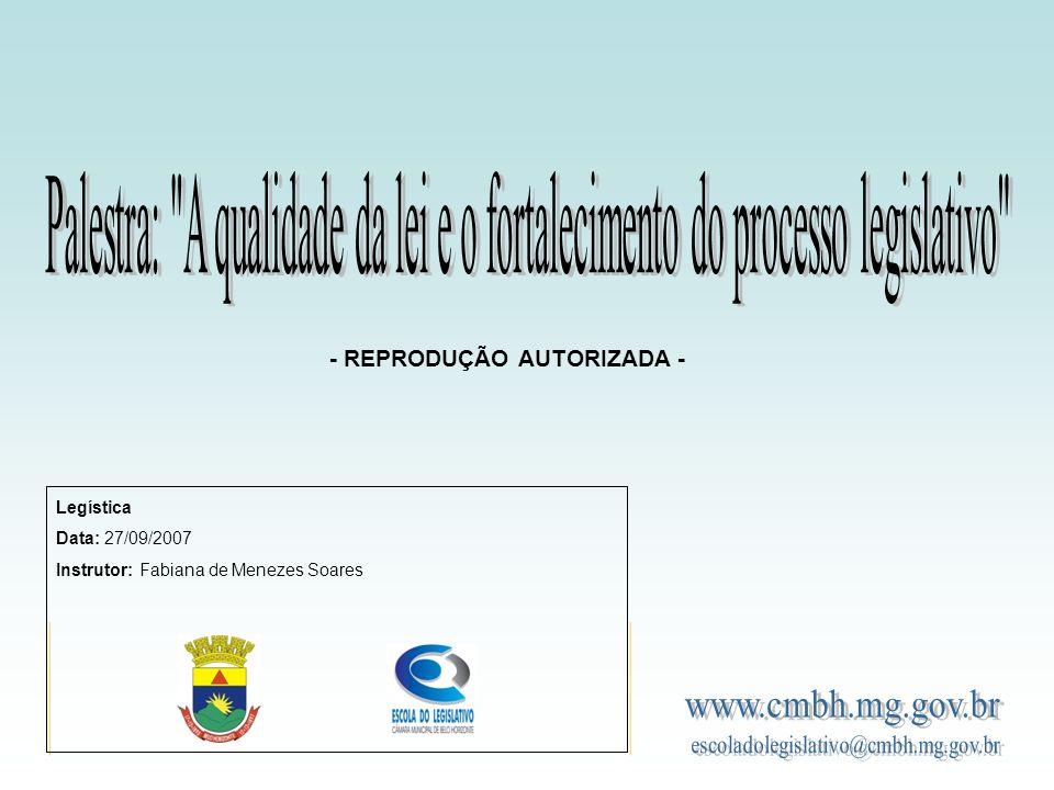 Palestra: A qualidade da lei e o fortalecimento do processo legislativo