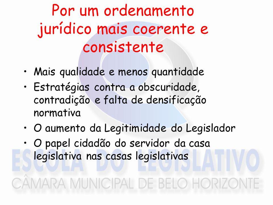 Por um ordenamento jurídico mais coerente e consistente