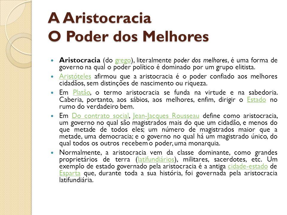 A Aristocracia O Poder dos Melhores