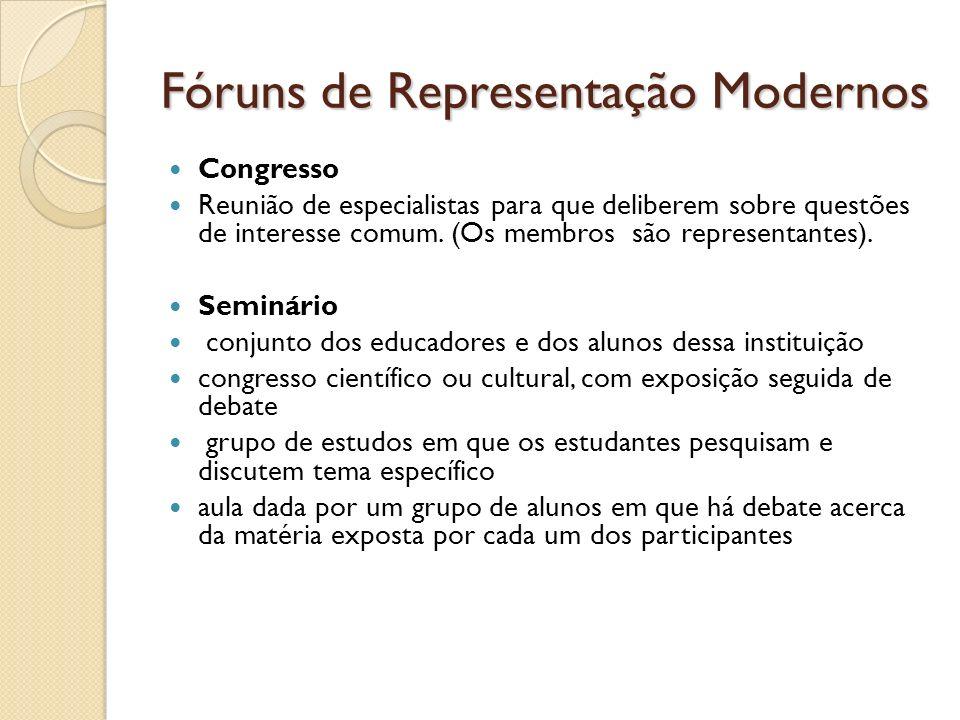 Fóruns de Representação Modernos