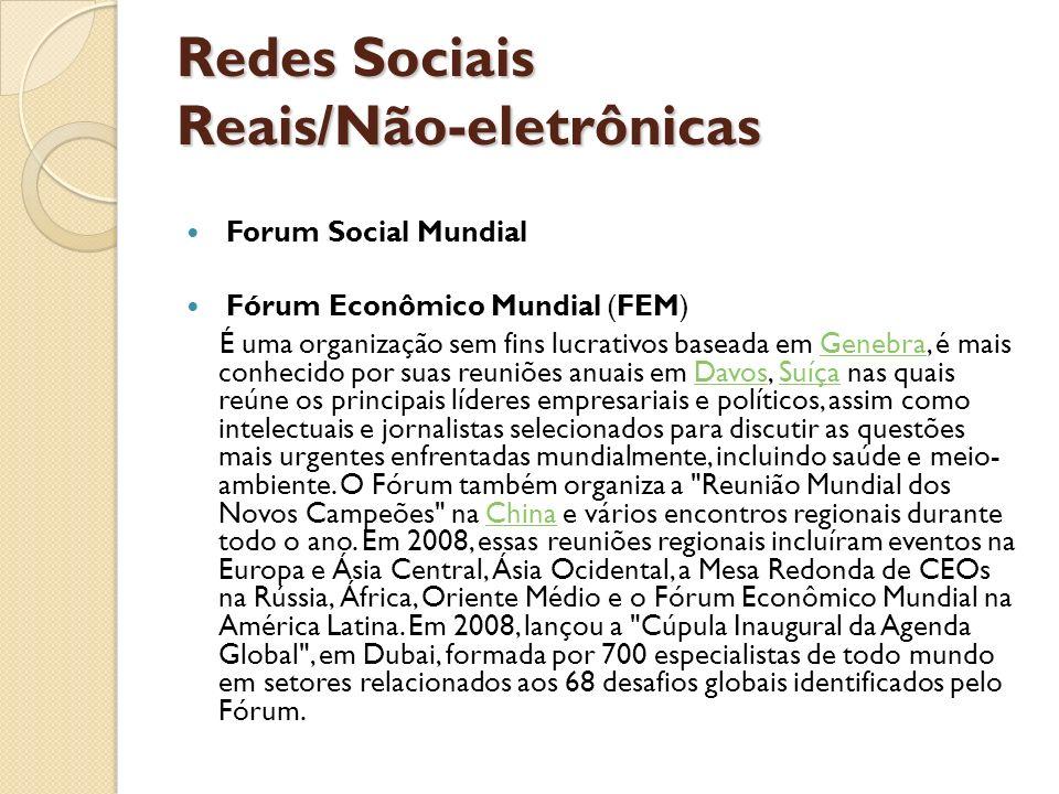 Redes Sociais Reais/Não-eletrônicas