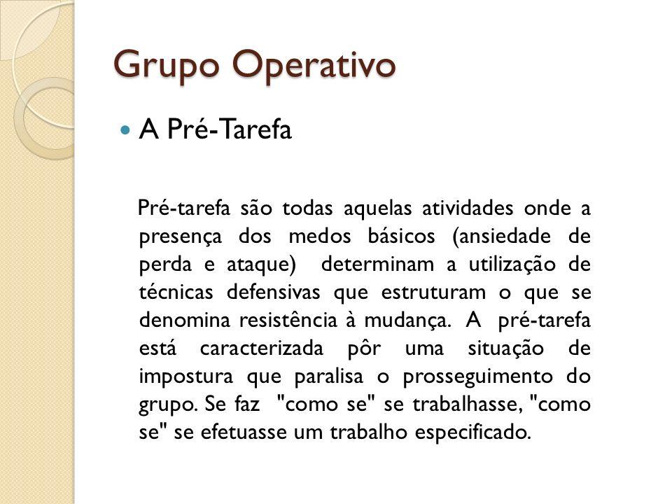 Grupo Operativo A Pré-Tarefa
