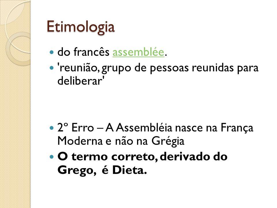 Etimologia do francês assemblée.