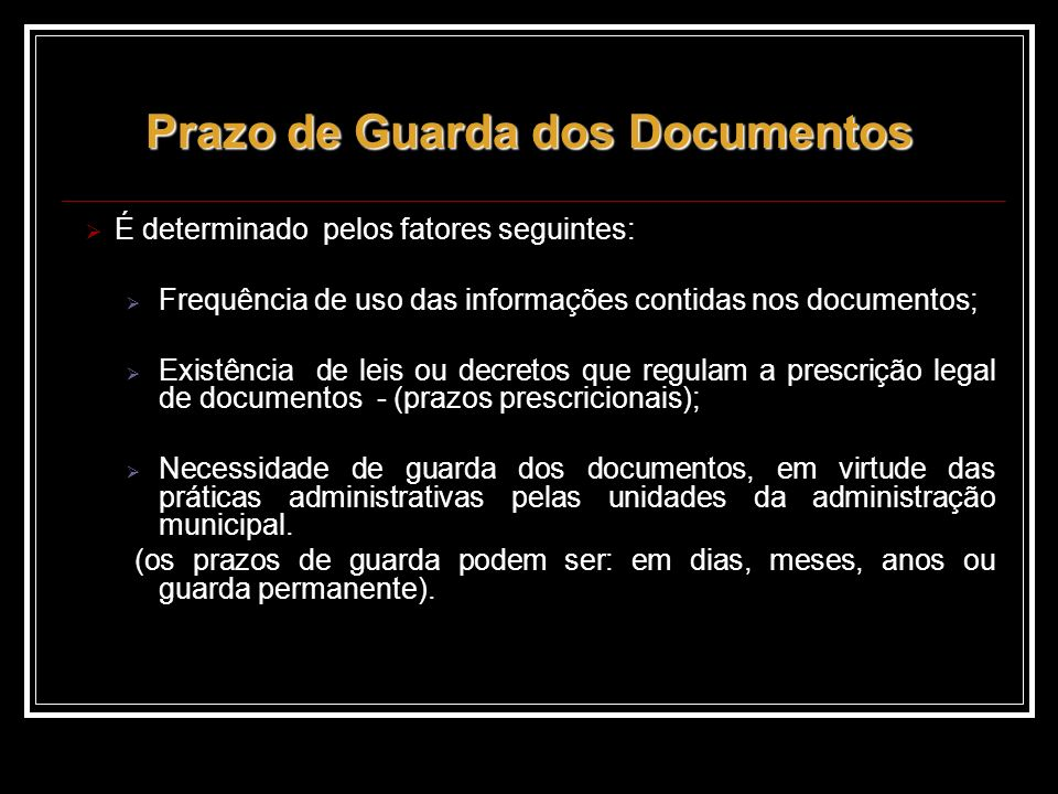 Prazo de Guarda dos Documentos