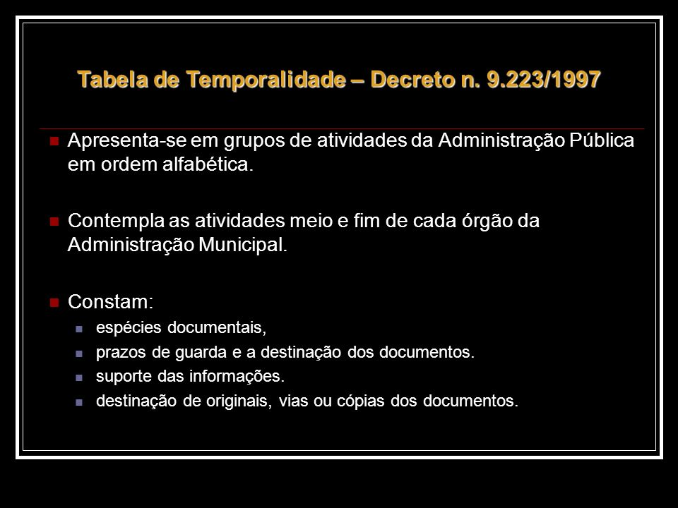 Tabela de Temporalidade – Decreto n. 9.223/1997